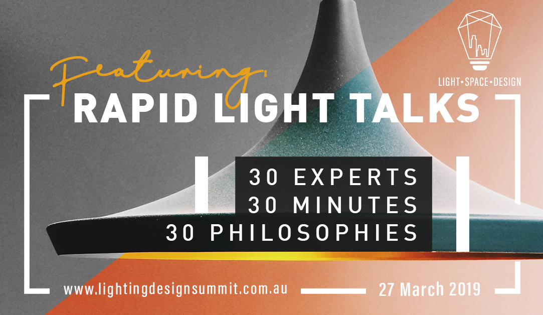 Image of Light.Space.Design 2019 in Melbourne featuring rapid light talks